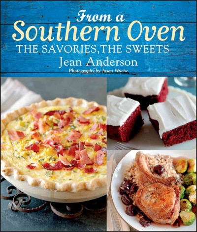 From a southern oven : the savories, the sweets /