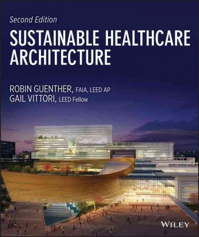 Sustainable healthcare architecture /