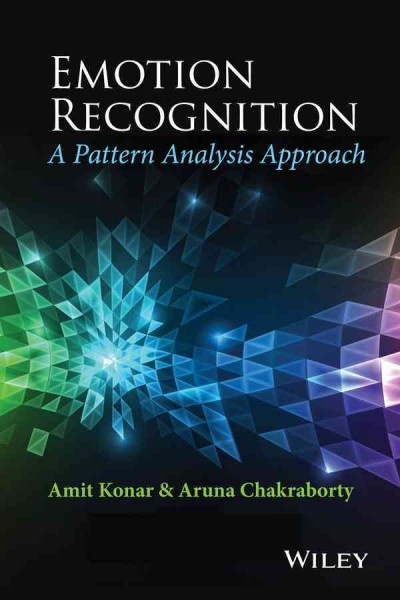 Emotion recognition : a pattern analysis approach