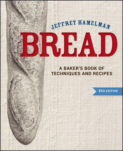 Bread : a baker