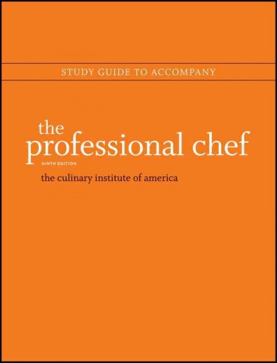 Study guide to accompany The professional chef, ninth edition /