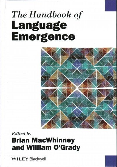 The handbook of language emergence /
