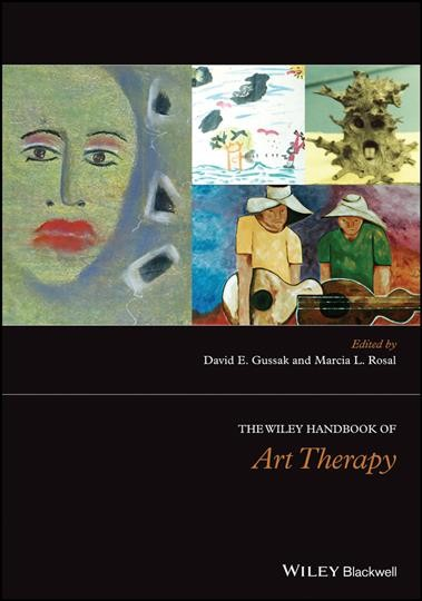 The Wiley handbook of art therapy /