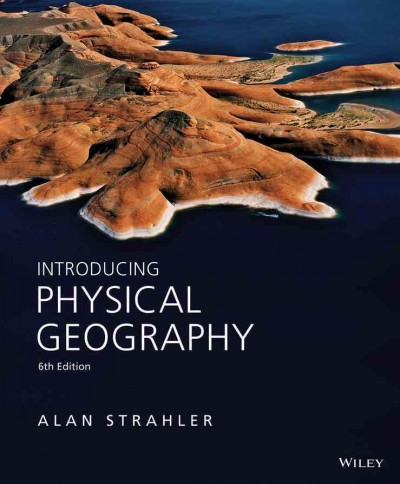 Introducing physical geography /
