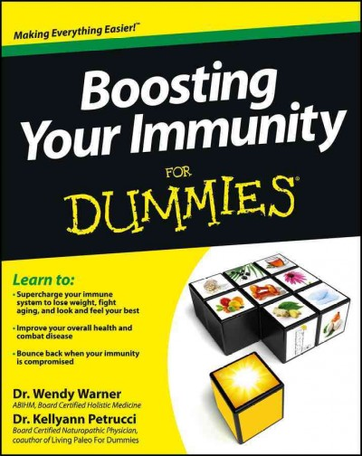 Boosting your immunity for dummies /