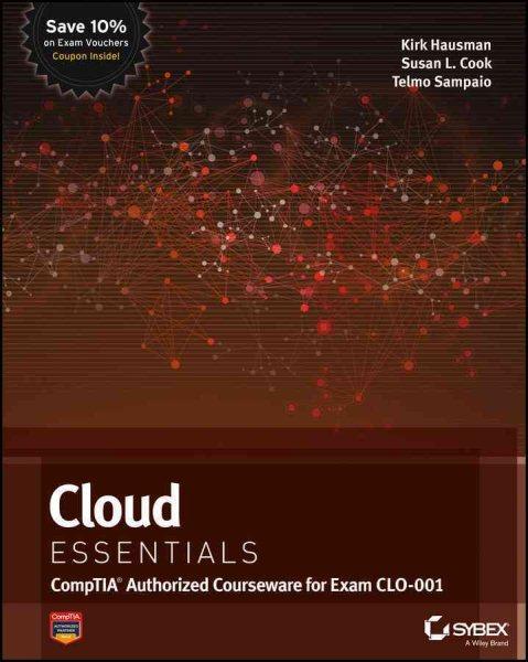 Cloud essentials : : CompTIA Authorized courseware for Exam CLO-001