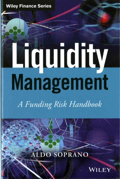 Liquidity Management:A Funding Risk Handbook