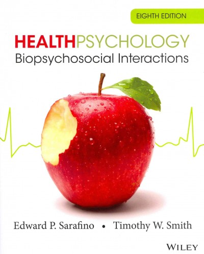 Health psychology : biopsychosocial interactions /