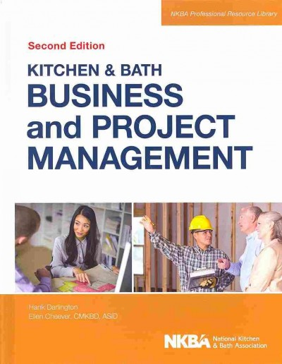 Kitchen & bath business and project management /