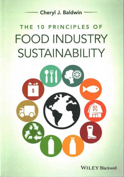 The 10 principles of food industry sustainability /