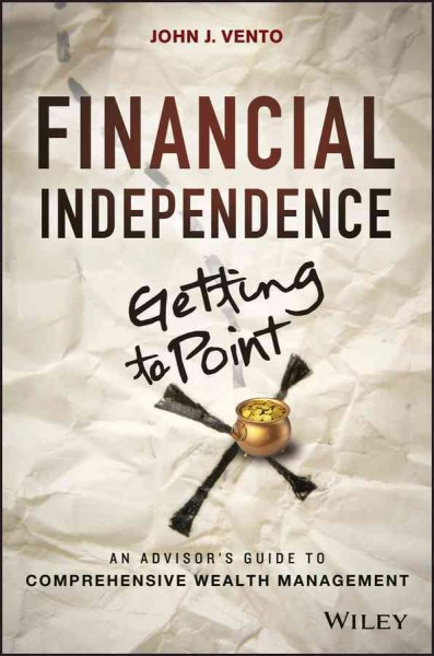 Financial independence (getting to point X) : : an advisor