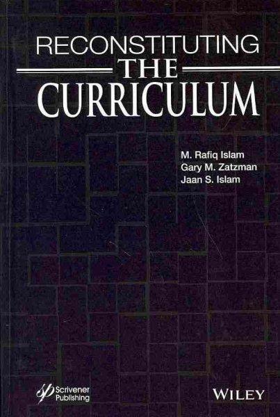 Reconstituting the curriculum /