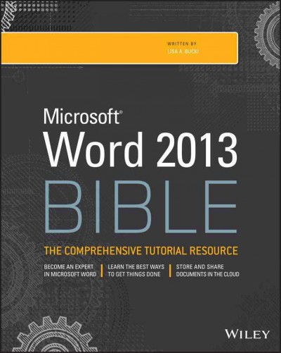 Microsoft Word 2013 bible /