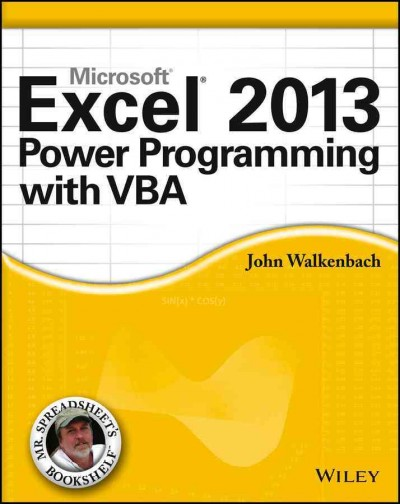 Excel 2013 power programming with VBA /