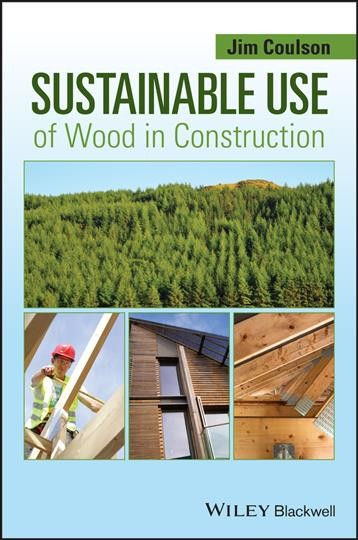 Sustainable use of wood in construction /