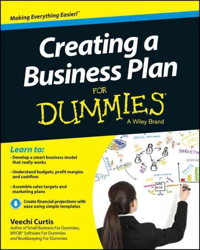 Creating a business plan for dummies /