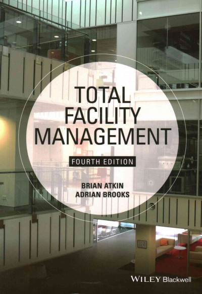 Total facility management /