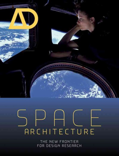 Space architecture : : the new frontier for design research