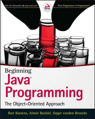 Beginning Java programming : : the object oriented approach