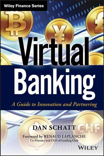 Virtual Banking:A Guide to Innovation and Partnering