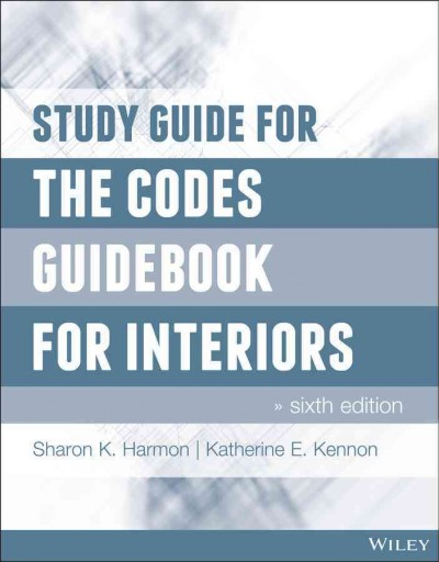 Study guide for The codes guidebook for interiors, sixth edition /