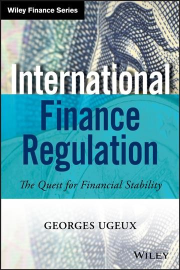 International finance regulation:the quest for financial stability