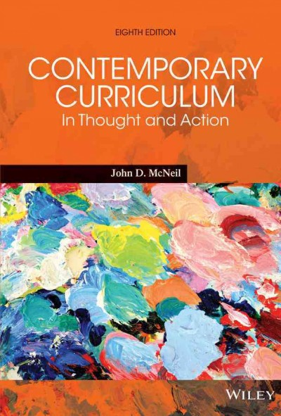Comtemporary curriculum : in thought and action /