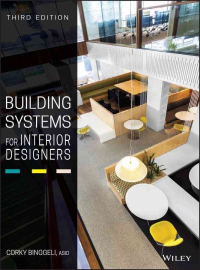 Building systems for interior designers /