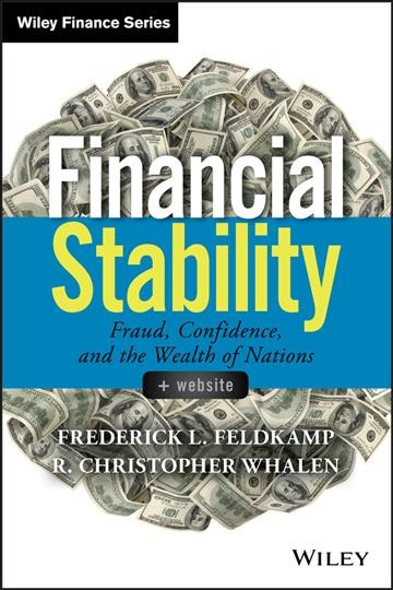 Financial stability : : fraud- confidence- and the wealth of nations
