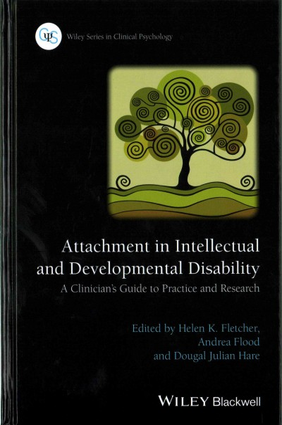 Attachment in intellectual and developmental disability : a clinician