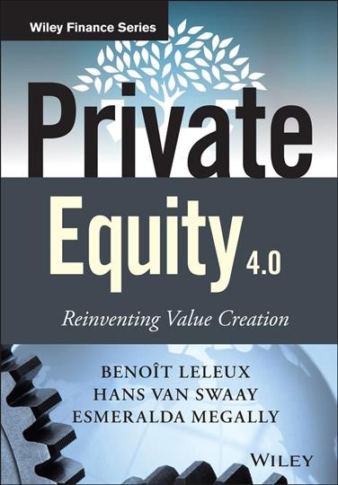 Private Equity 4.0:Reinventing Value Creation