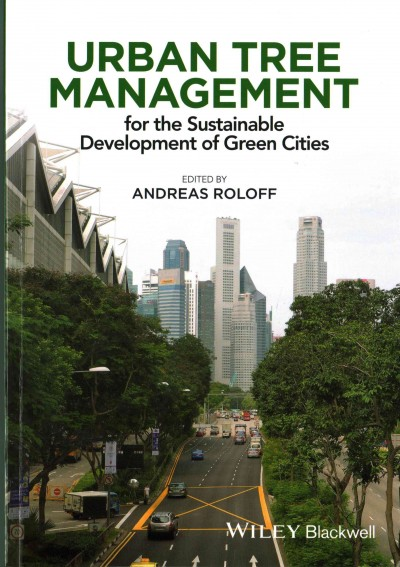 Urban tree management : for the sustainable development of green cities /