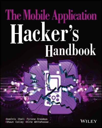 The mobile application hacker