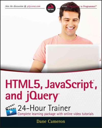 HTML5, JavaScript, and jQuery 24-hour trainer /