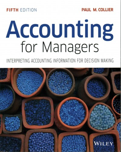 Accounting for managers : : interpreting accounting information for decision making