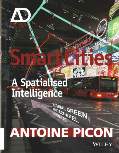 Smart cities : a spatialised intelligence /