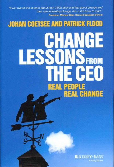 Change lessons from the CEO : : real people- real change