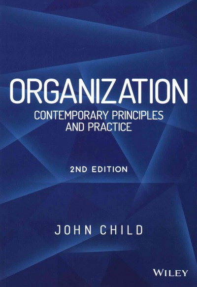 Organization : : contemporary principles and practices