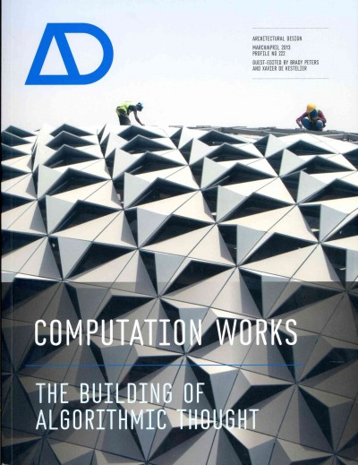 Computation works : : the building of algorithmic thought