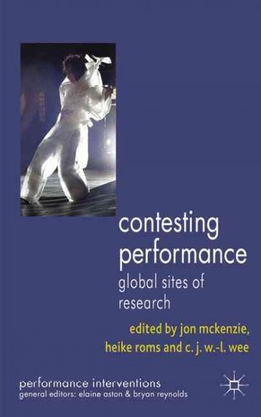 Contesting performance : global sites of research /