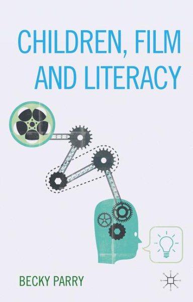 Children, film and literacy /