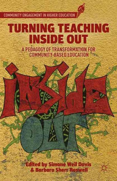 Turning teaching inside out : a pedagogy of transformation for community-based education /