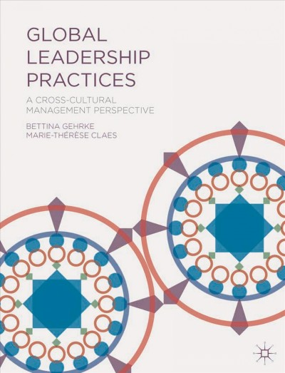 Global leadership practices : : a cross-cultural management perspective