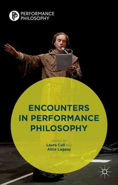 Encounters in performance philosophy /
