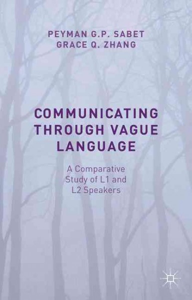 Communicating through vague language : : a comparative study of L1 and L2 speakers