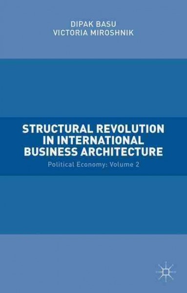 Structural Revolution in International Business Architecture