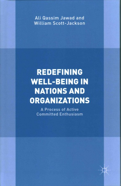 Redefining Well-being in Nations and Organizations