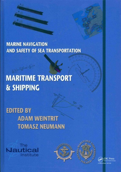 Marine navigation and safety of sea transportation : : maritime transport & shipping