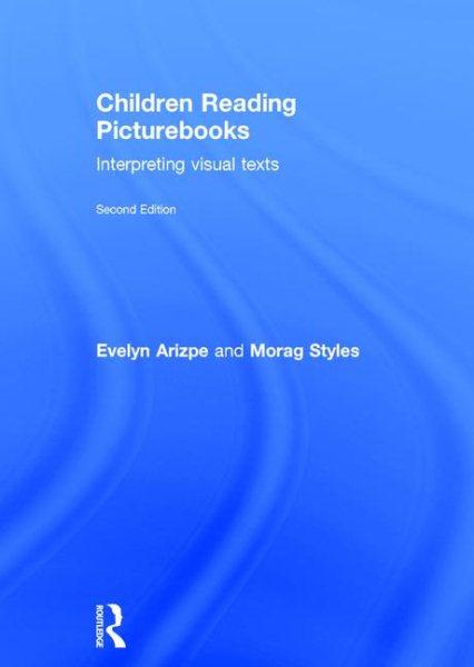 Children reading picturebooks : interpreting visual texts /