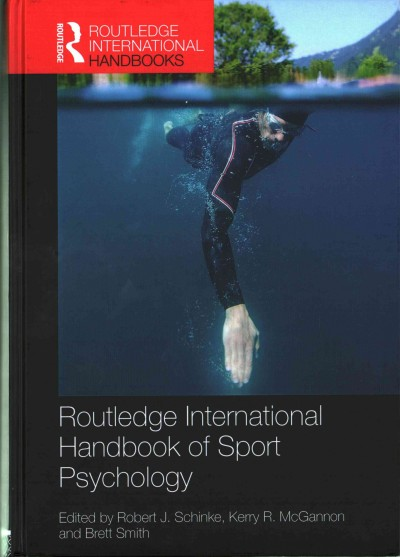 Routledge international handbook of sport psychology /